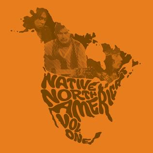 <i>Native North America, Vol. 1</i> 2014 compilation album by Various artists