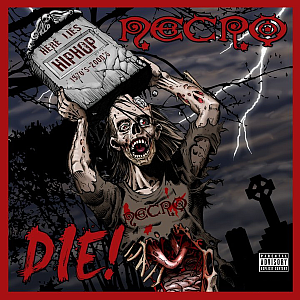 <i>Die</i> (album) 2010 studio album by Necro