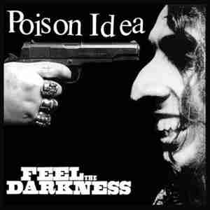 Poison-Idea-Feel-The-Darkness_280_83240803341137622_20.jpg