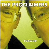 Proclaimers persevere.jpg