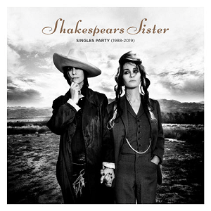 <i>Singles Party</i> 2019 compilation album by Shakespears Sister
