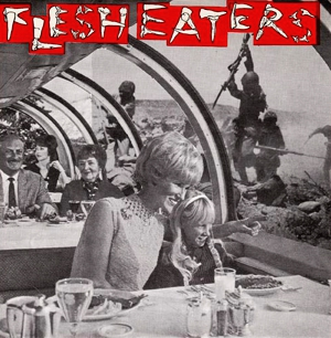 <i>Flesh Eaters</i> (EP) Album by The Flesh Eaters