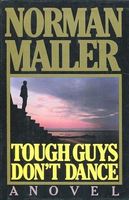 Tough Guys Don T Dance Novel Wikipedia