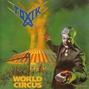 <i>World Circus</i> 1987 studio album by Toxik