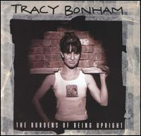 Tracy Bonham - The Burdens of Being Upright.jpg