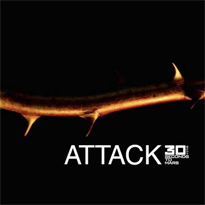 "In the center, the words ""ATTACK"", ""30 Seconds to Mars"" and four symbols (₪ ᴓ III ·o.) are written in white font, with the ""30"" in bold. On the black background appears a branch with three thorns."