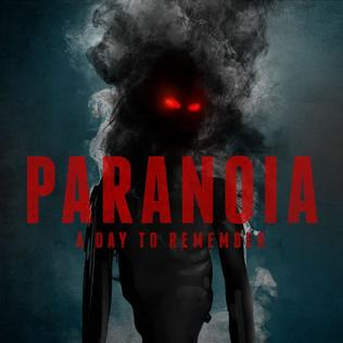 Paranoia A Day To Remember Song Wikipedia