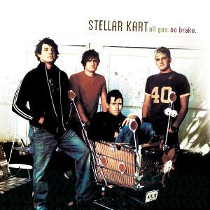 <i>All Gas. No Brake.</i> album by Stellar Kart