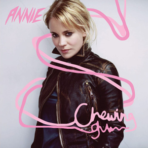 Chewing Gum (song) 2004 single by Annie