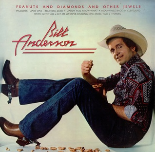 <i>Peanuts and Diamonds and Other Jewels</i> 1976 studio album by Bill Anderson