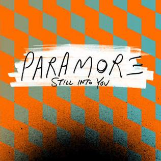 Still Into You 2013 single by Paramore