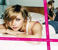 Crazy Chick 2005 single by Charlotte Church