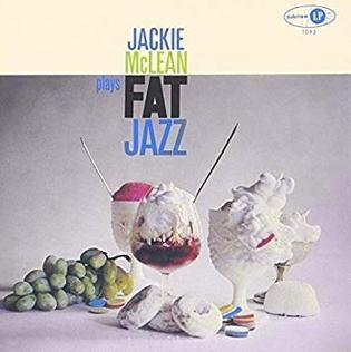 <i>Fat Jazz</i> 1959 studio album by Jackie McLean