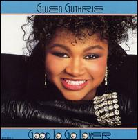 <i>Good to Go Lover</i> album by Gwen Guthrie