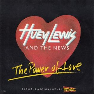 The Power of Love (Huey Lewis and the News song) - Wikipedia