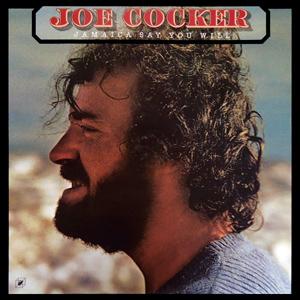 <i>Jamaica Say You Will</i> 1975 studio album by Joe Cocker