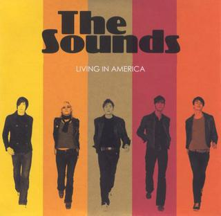 Living in America (The Sounds song) single by The Sounds