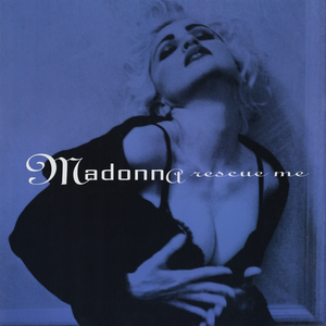 Rescue Me (Madonna song) 1991 single by Madonna