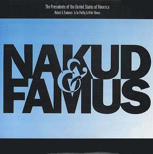 Cover image of song Naked and Famous by The Presidents of the United States of America