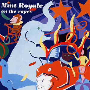 On the Ropes (Mint Royale - cover album).jpg