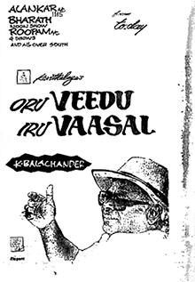 <i>Oru Veedu Iru Vaasal</i> 1990 film by K. Balachander