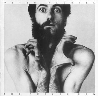 [Rock Progressif] Playlist - Page 10 Peter_Hammill_The_Future_Now