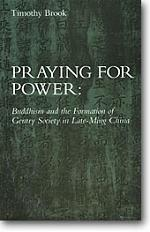 Praying for Power: Buddhism and the Formation ...