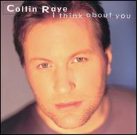 <i>I Think About You</i> 1995 studio album by Collin Raye