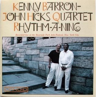 <i>Rhythm-a-Ning</i> (album) 1990 live album by Kenny Barron-John Hicks Quartet