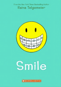 <i>Smile</i> (comic book) graphic novel written by Raina Telgemeier