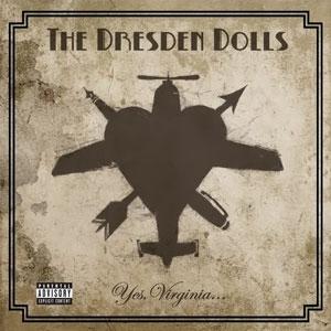 <i>Yes, Virginia...</i> 2006 studio album by The Dresden Dolls