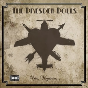 The Dresden Dolls Yes Virginia