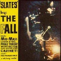 <i>Slates</i> (EP) 1981 EP by The Fall