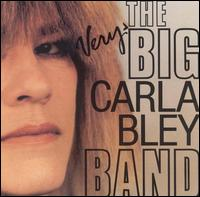 The Very Big Carla Bley Band.jpg