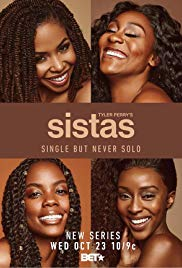 <i>Sistas</i> (TV series) American comedy-drama television series by Tyler Perry