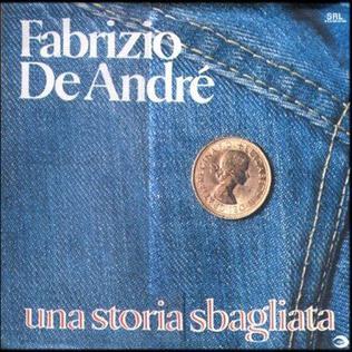 Una storia sbagliata (song) 1980 single by Fabrizio De André