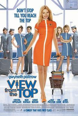 View From the Top (2003) Official Trailer - Gwyneth Paltrow, Mark ...