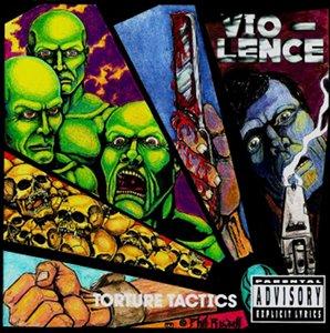 <i>Torture Tactics</i> 1991 EP by Vio-Lence