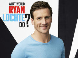 <i>What Would Ryan Lochte Do?</i>