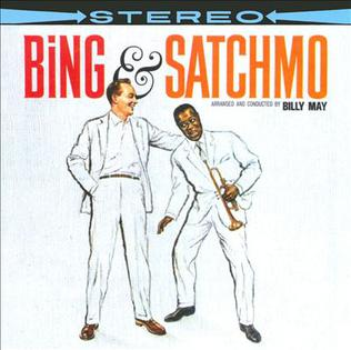 <i>Bing & Satchmo</i> 1960 studio album by Bing Crosby and Louis Armstrong