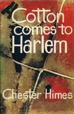 Cotton Comes to Harlem (novel), UK 1st edition coverart.jpg