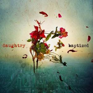 <i>Baptized</i> (album) 2013 studio album by Daughtry