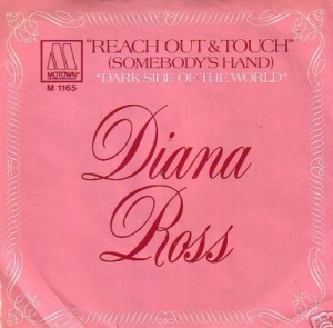 Reach Out and Touch (Somebodys Hand) 1970 single by Diana Ross