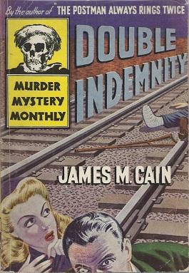 <i>Double Indemnity</i> (novel) novel by James M. Cain