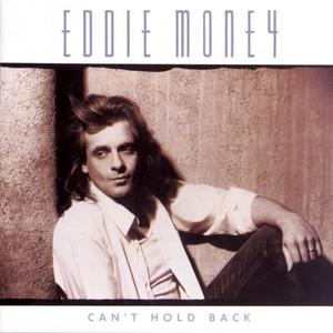 <i>Cant Hold Back</i> (Eddie Money album) 1986 studio album by Eddie Money