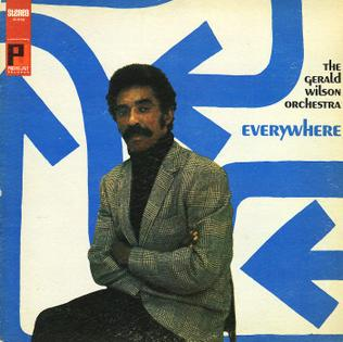 <i>Everywhere</i> (Gerald Wilson album) 1968 studio album by Gerald Wilson Orchestra