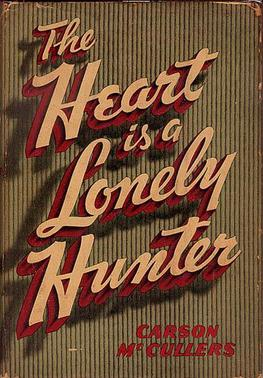 The Heart s a Lonely Hunter - book by Carson McCullers