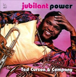 <i>Jubilant Power</i> 1976 studio album / Live album by Ted Curson & Company