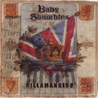 Killamangiro 2004 single by Babyshambles