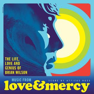 <i>Music from Love and Mercy</i> 2015 film score / soundtrack album by Atticus Ross and various artists
